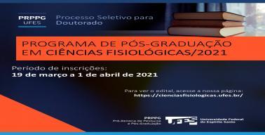 https://cienciasfisiologicas.ufes.br/pt-br/conteudo/publicacao-do-edital-para-ingresso-no-doutorado-do-programa-de-pos-graduacao-em-ciencias